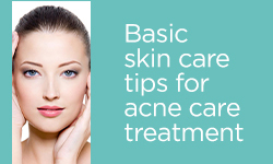 Basic_skin_care_tips_for_acne_care_treatment