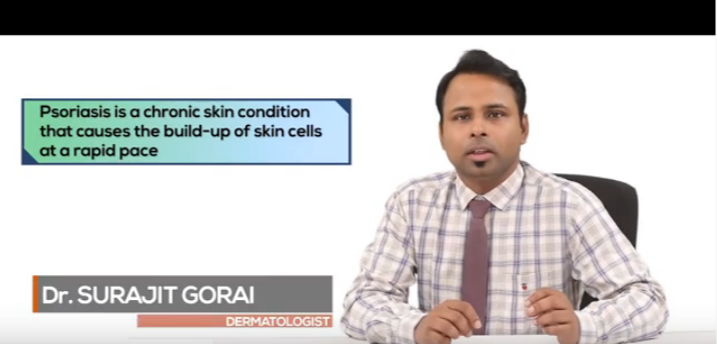 Cosmetologist Speaks- Dr. Surajit Gorai Talks About Psoriasis - Understanding The Dos And Don'ts