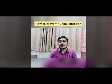 How to Prevent Fungal Infection | Video by Dr Vishal Gore Patil